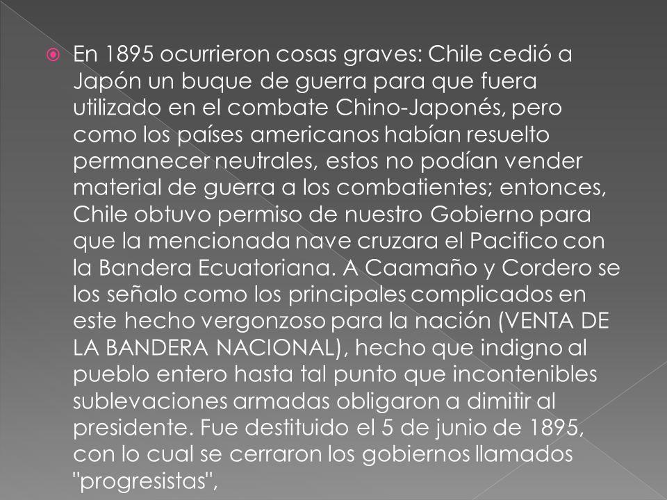 En 1895 ocurrieron cosas graves: Chile cedió a Japón un buque de guerra para que fuera utilizado en el combate Chino-Japonés, pero como los países ame