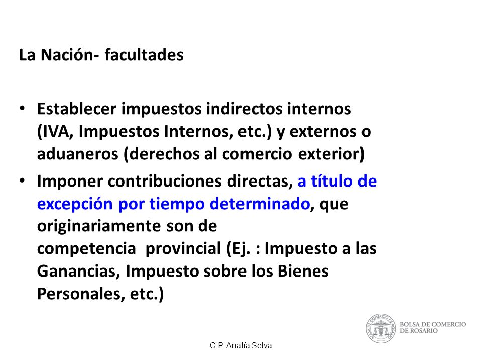 C.P.Analía Selva FORMA DE INGRESO AUTORRETENCION - Las entidades financieras (L.
