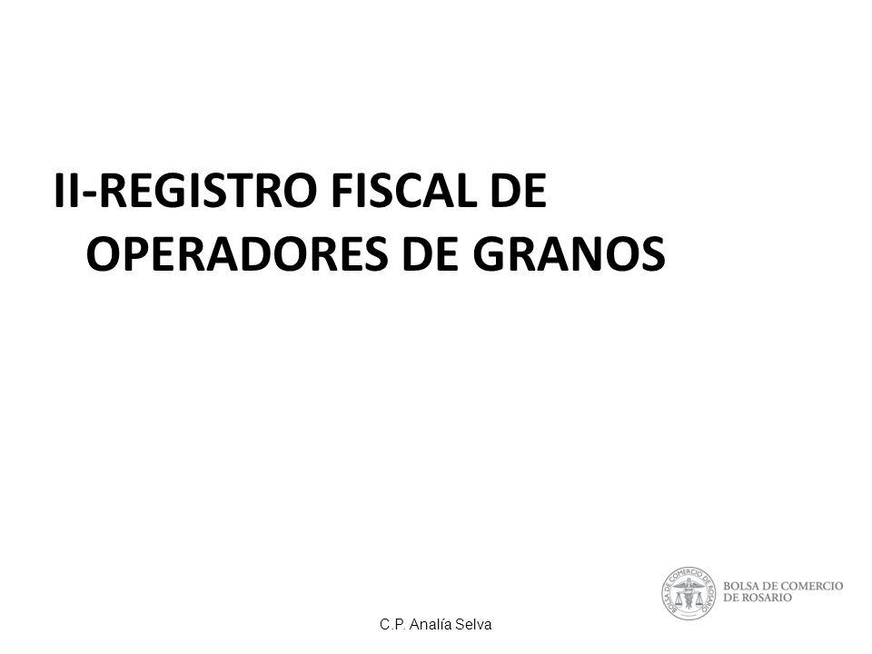 C.P. Analía Selva II-REGISTRO FISCAL DE OPERADORES DE GRANOS
