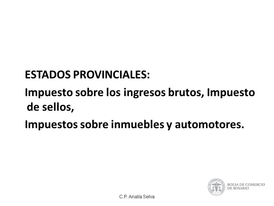 C.P. Analía Selva ESTADOS MUNICIPALES: Tasas retributivas de servicios y derechos específicos.