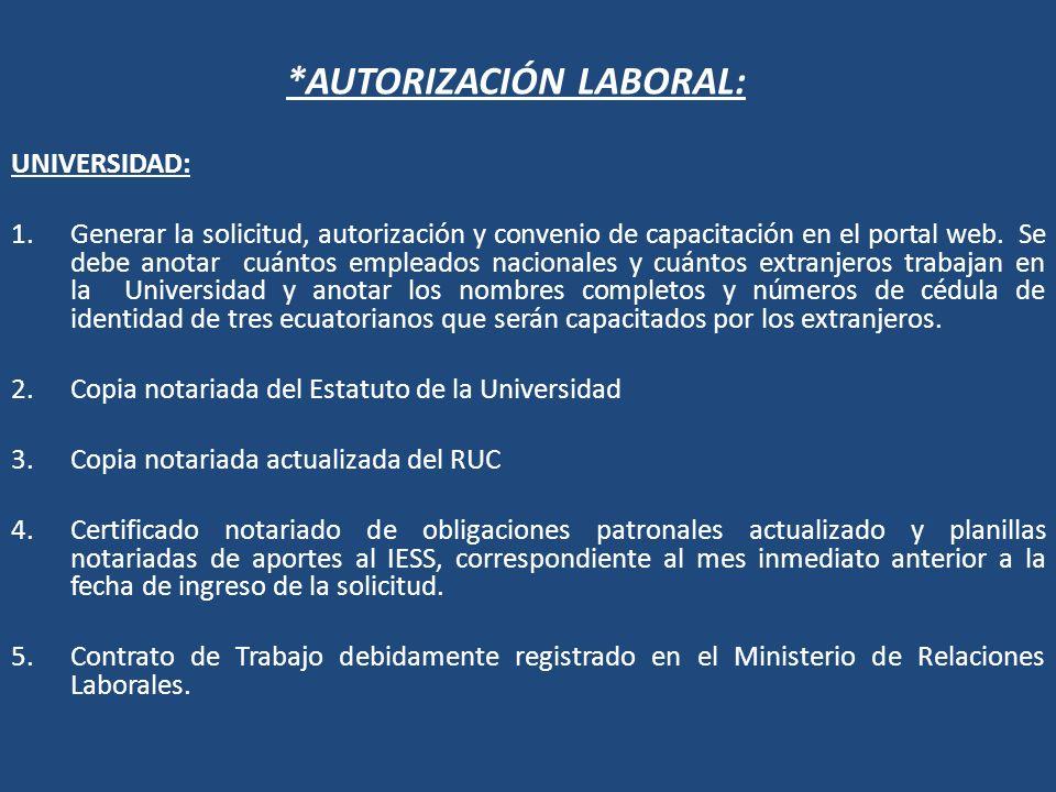 *AUTORIZACIÓN LABORAL: UNIVERSIDAD: 1.Generar la solicitud, autorización y convenio de capacitación en el portal web. Se debe anotar cuántos empleados