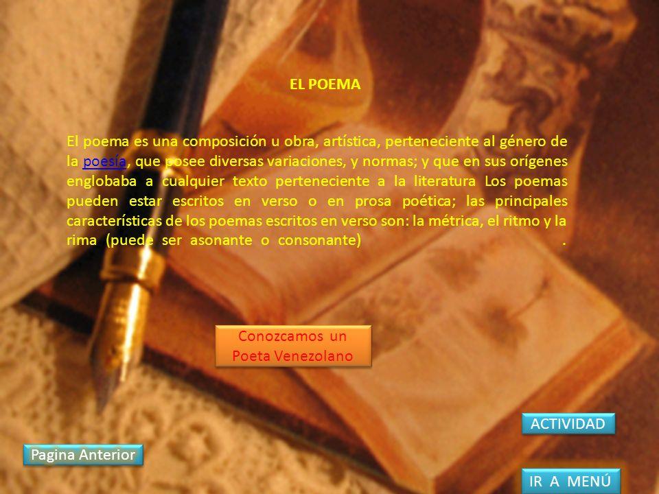 El poema es una composición u obra, artística, perteneciente al género de la poesía, que posee diversas variaciones, y normas; y que en sus orígenes e