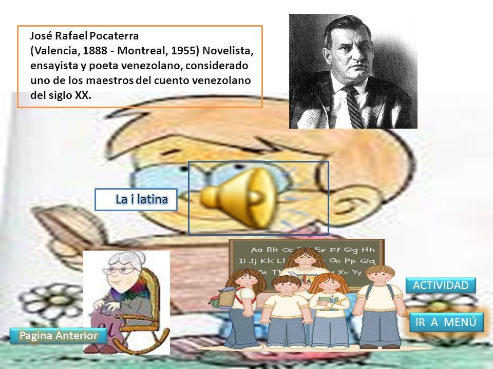 José Rafael Pocaterra (Valencia, 1888 - Montreal, 1955) Novelista, ensayista y poeta venezolano, considerado uno de los maestros del cuento venezolano