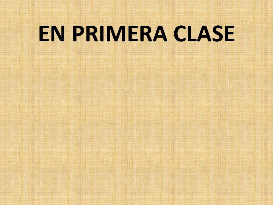 EN SEGUNDA CLASE
