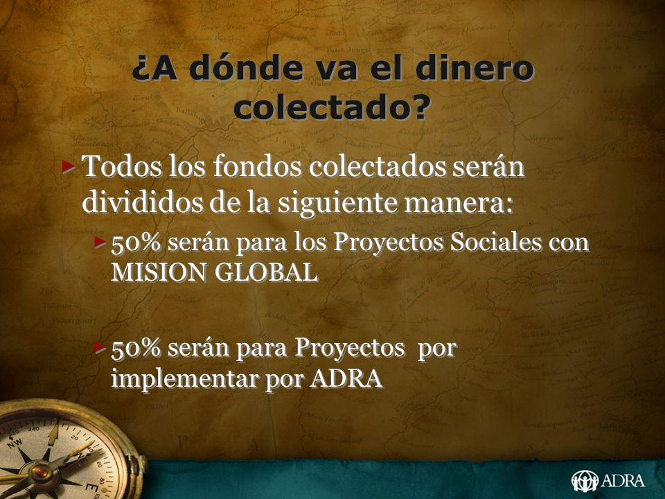 ¿A dónde va el dinero colectado? Todos los fondos colectados serán divididos de la siguiente manera: 50% serán para los Proyectos Sociales con MISION