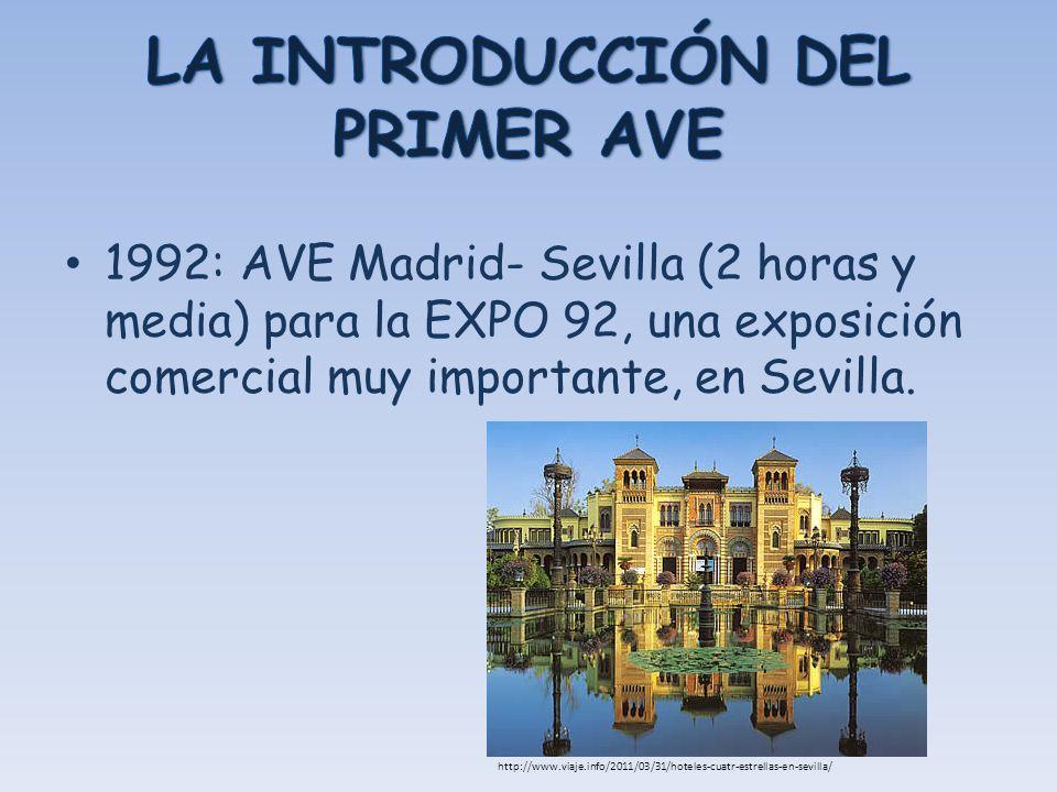 1992: AVE Madrid- Sevilla (2 horas y media) para la EXPO 92, una exposición comercial muy importante, en Sevilla. http://www.viaje.info/2011/03/31/hot