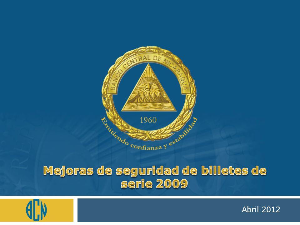 Banco Central de Nicaragua Sello de tinta que cambia de color: el billete de serie 2009 presenta sello de tinta ópticamente variable, con el escudo del BCN y los textos BCN 500 impresos, que cambia de color de dorado a verde al inclinar el billete.