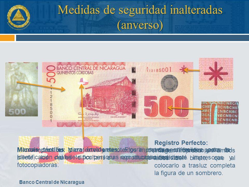 Banco Central de Nicaragua Medidas de seguridad inalteradas (reverso) Banda Iridiscente: Franja impresa con tinta de color dorado con el número 500 impreso, que brilla al inclinar el billete.
