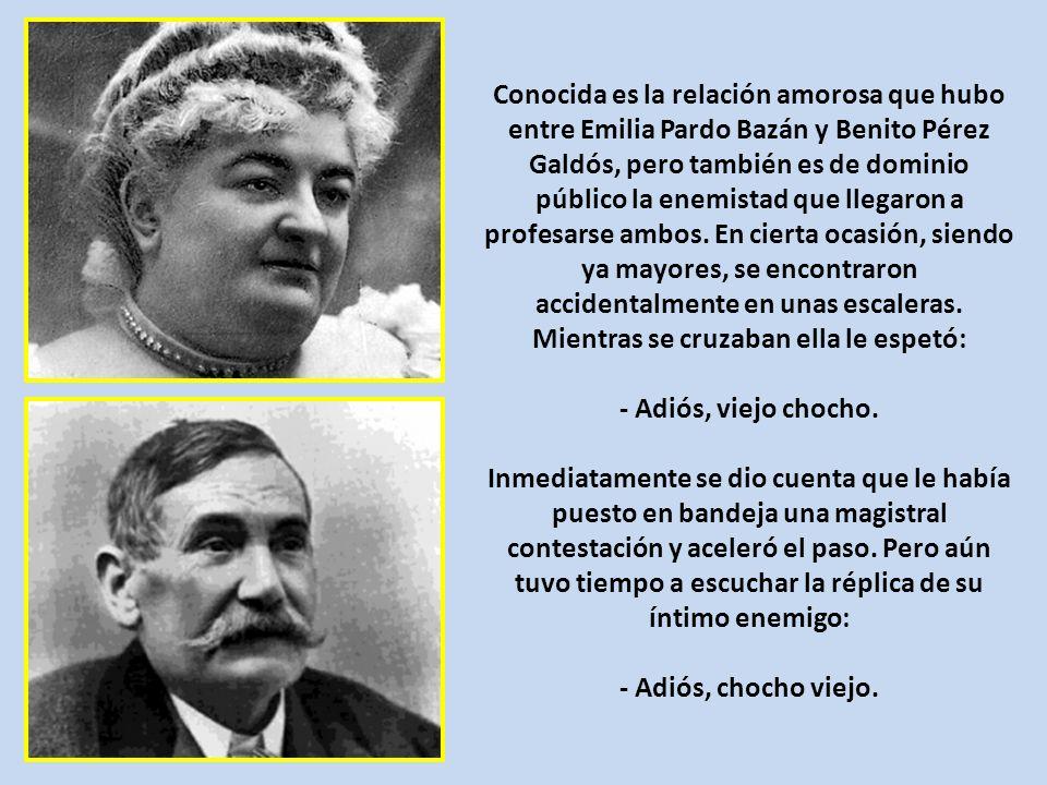 Conocida es la relación amorosa que hubo entre Emilia Pardo Bazán y Benito Pérez Galdós, pero también es de dominio público la enemistad que llegaron a profesarse ambos.