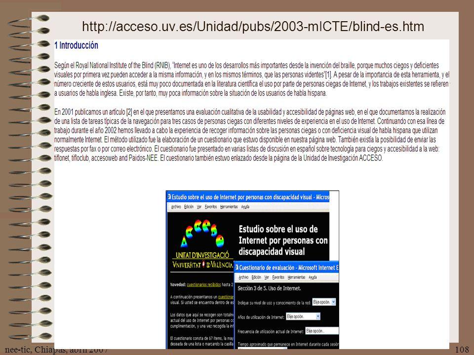 nee-tic, Chiapas, abril 2007108 http://acceso.uv.es/Unidad/pubs/2003-mICTE/blind-es.htm