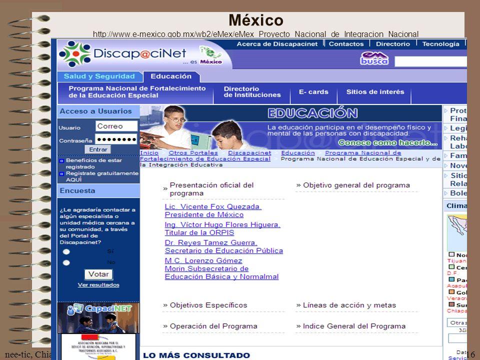 nee-tic, Chiapas, abril 2007116 México http://www.e-mexico.gob.mx/wb2/eMex/eMex_Proyecto_Nacional_de_Integracion_Nacional
