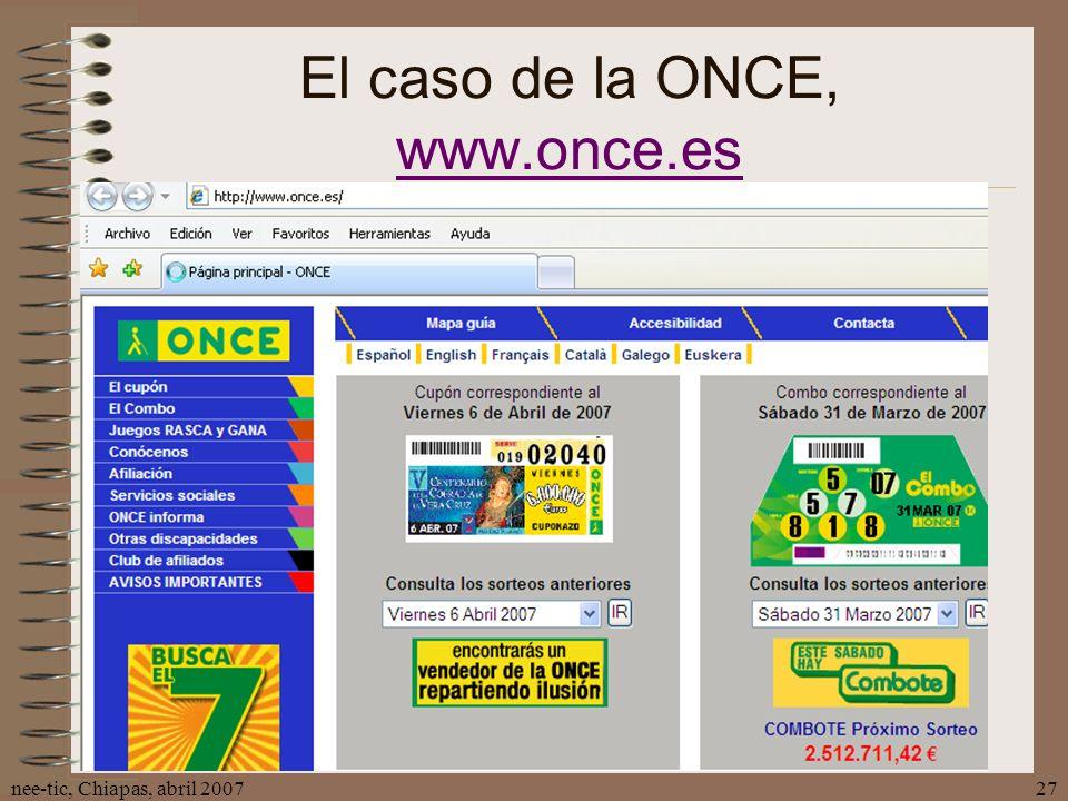 nee-tic, Chiapas, abril 200727 El caso de la ONCE, www.once.es www.once.es