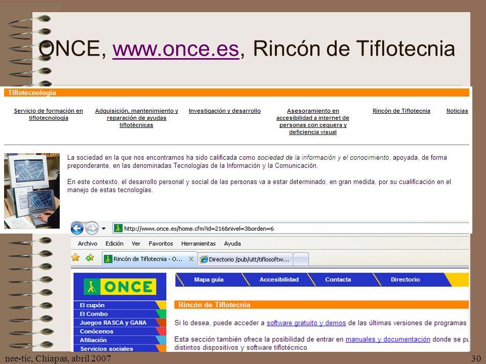 nee-tic, Chiapas, abril 200730 ONCE, www.once.es, Rincón de Tiflotecniawww.once.es