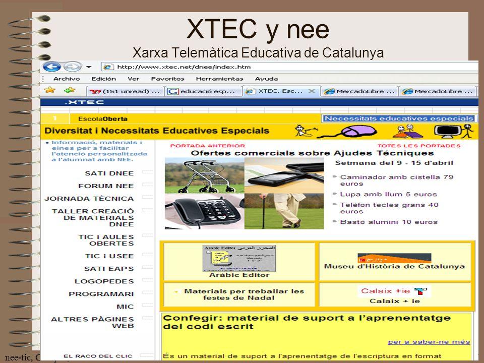 nee-tic, Chiapas, abril 200737 XTEC y nee Xarxa Telemàtica Educativa de Catalunya