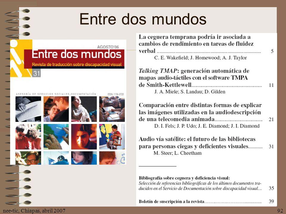 nee-tic, Chiapas, abril 200792 Entre dos mundos