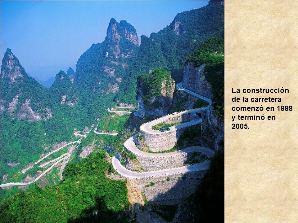 La construcción de la carretera comenzó en 1998 y terminó en 2005.