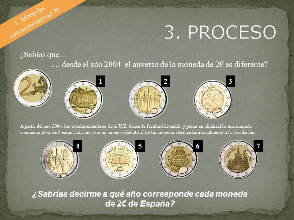1. Monedas conmemorativas 2 ¿Sabías que… …. desde el año 2004 el anverso de la moneda de 2 es diferente? A partir del año 2004, los estados miembros d