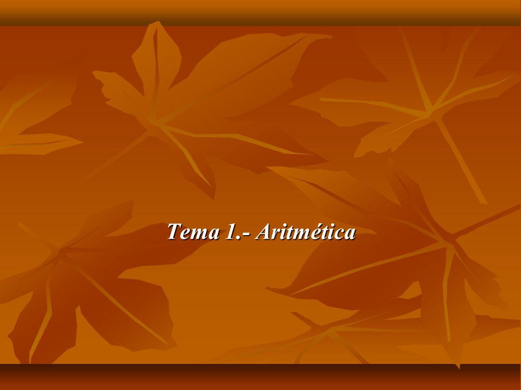Tema 1.- Aritmética