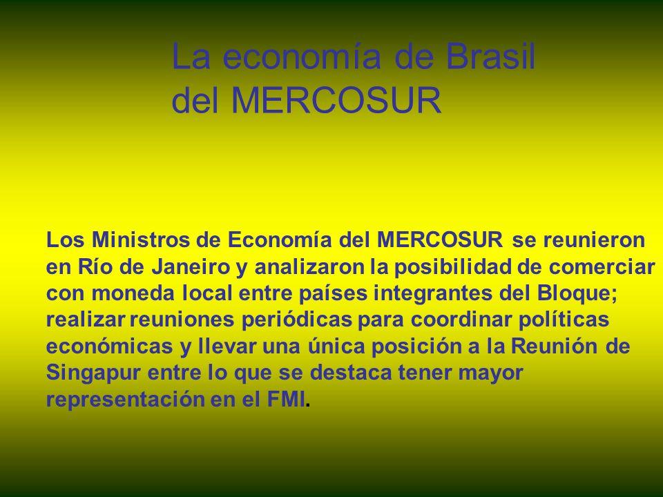 Los Ministros de Economía del MERCOSUR se reunieron en Río de Janeiro y analizaron la posibilidad de comerciar con moneda local entre países integrant