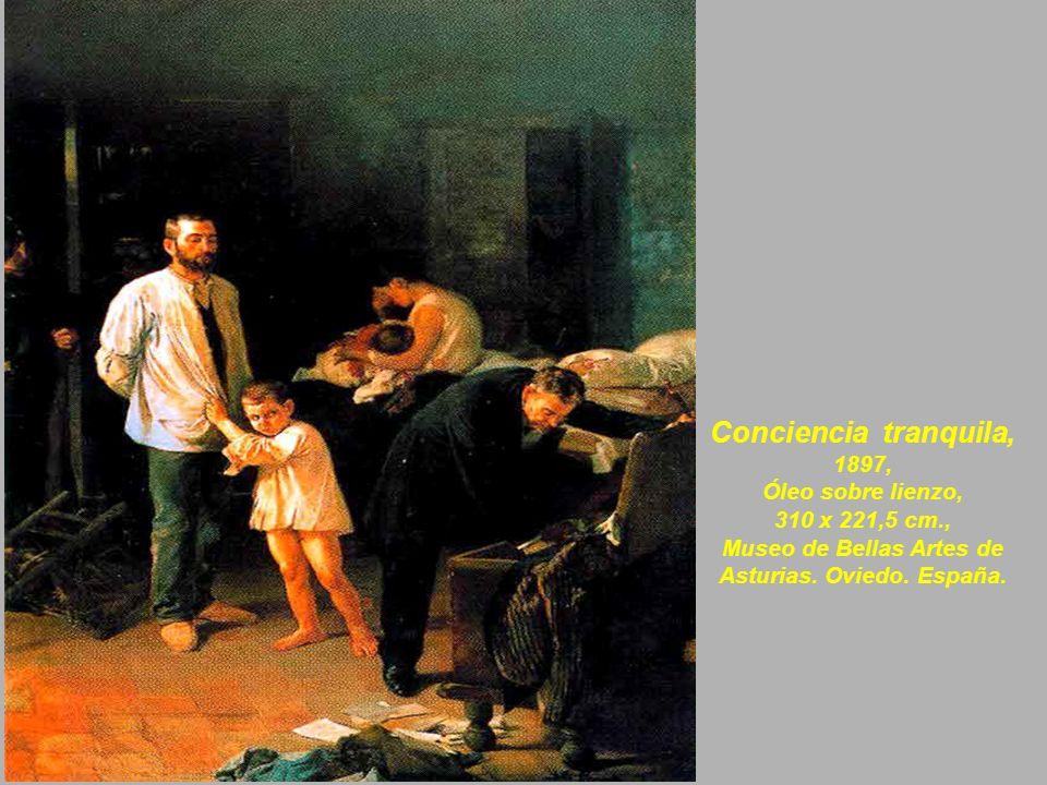 Conciencia tranquila, 1897, Óleo sobre lienzo, 310 x 221,5 cm., Museo de Bellas Artes de Asturias.