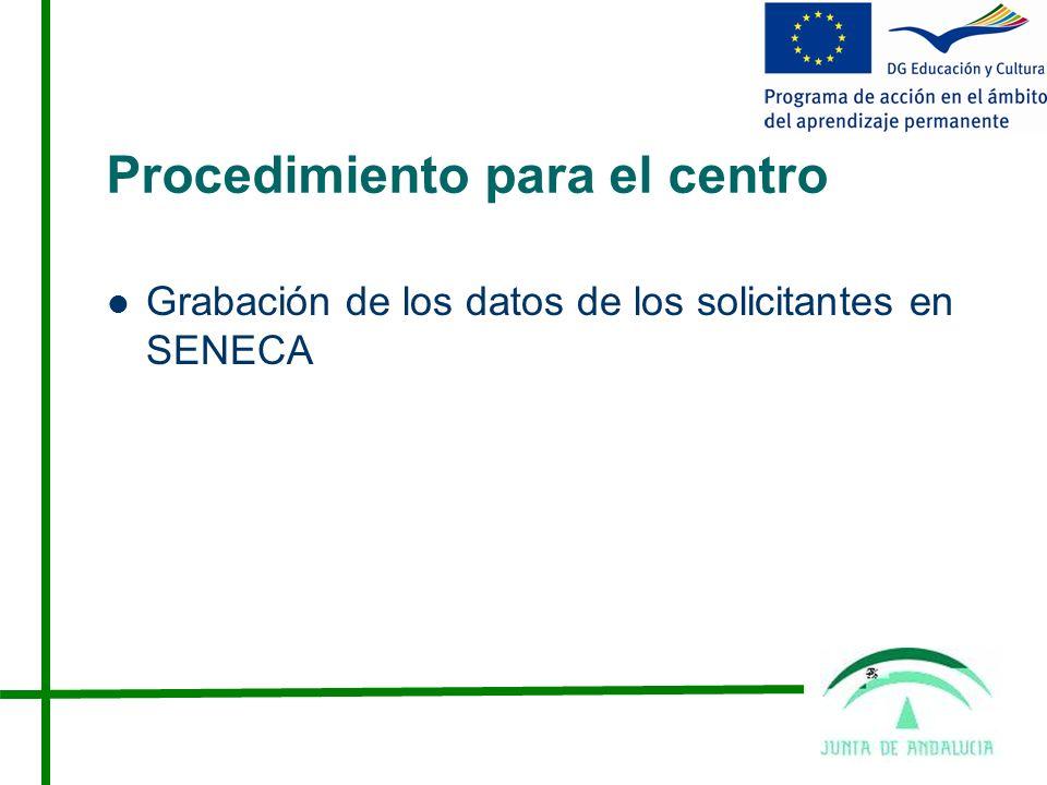 Procedimiento para el centro Grabación de los datos de los solicitantes en SENECA