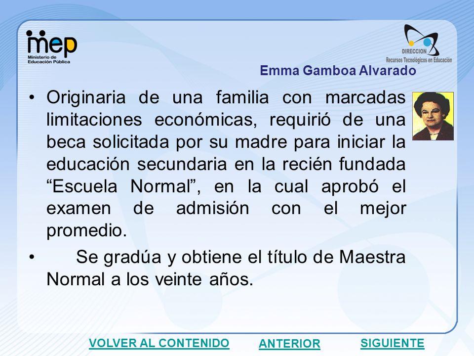 Durante los trece años siguientes ejerce la docencia en primaria y a los veintiséis años, la nombran como profesora de castellano y de ciencias naturales en la Escuela Normal.
