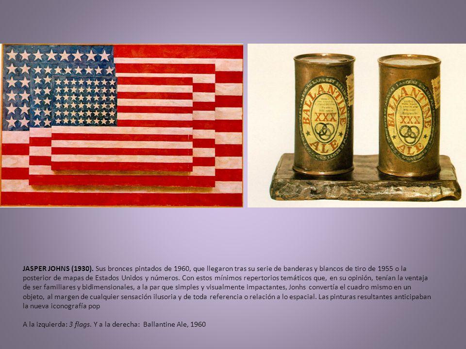 JASPER JOHNS (1930). Sus bronces pintados de 1960, que llegaron tras su serie de banderas y blancos de tiro de 1955 o la posterior de mapas de Estados