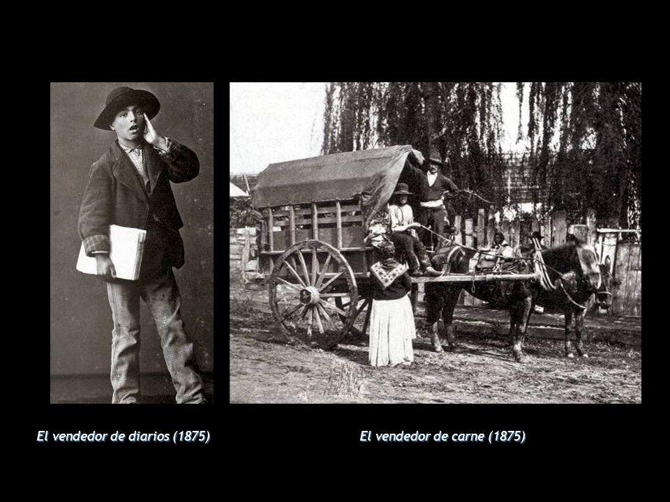 El vendedor de diarios (1875) El vendedor de carne (1875)