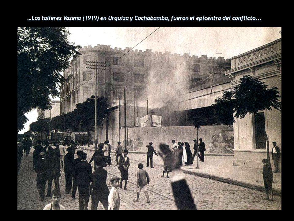 …Los talleres Vasena (1919) en Urquiza y Cochabamba, fueron el epicentro del conflicto...
