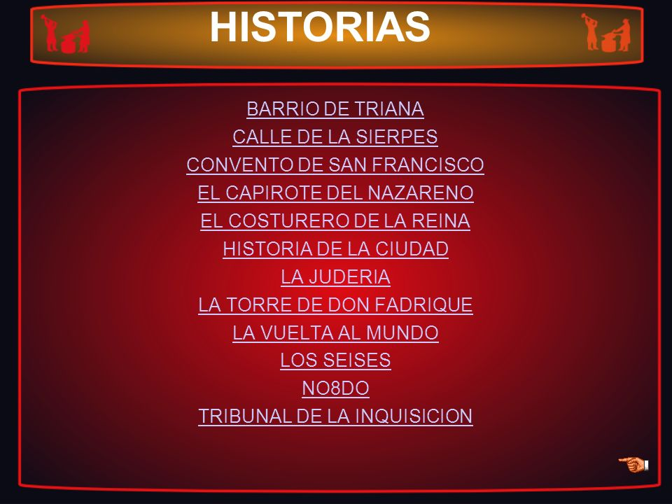 HISTORIAS BARRIO DE TRIANA CALLE DE LA SIERPES CONVENTO DE SAN FRANCISCO EL CAPIROTE DEL NAZARENO EL COSTURERO DE LA REINA HISTORIA DE LA CIUDAD LA JU