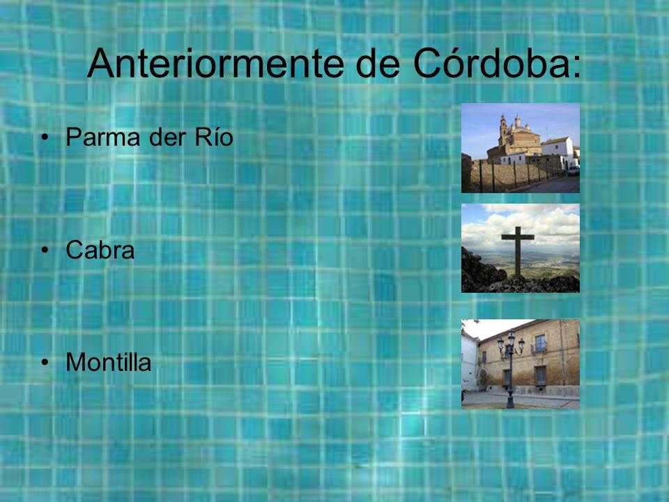 Anteriormente de Córdoba: Parma der Río Cabra Montilla