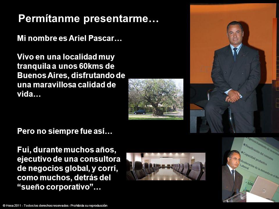 Permítanme presentarme… Mi nombre es Ariel Pascar… Vivo en una localidad muy tranquila a unos 60kms de Buenos Aires, disfrutando de una maravillosa ca