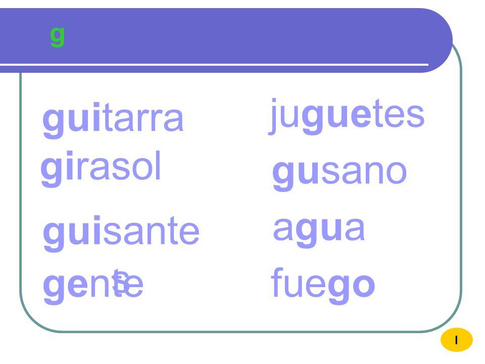 g G agua AGUA gu I