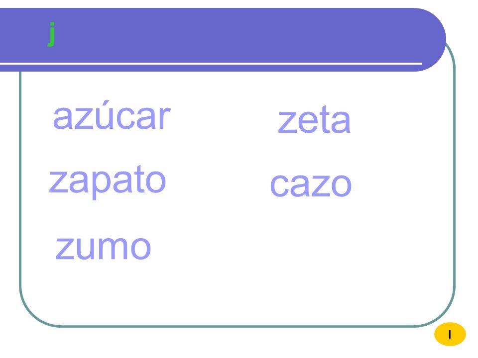 z Z azúcar AZUCAR zu I