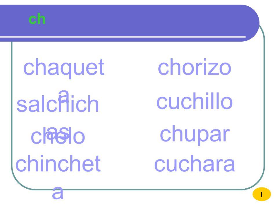 ch CHCH chupar ch u I CHUPA R