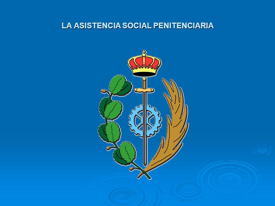LA ASISTENCIA SOCIAL PENITENCIARIA