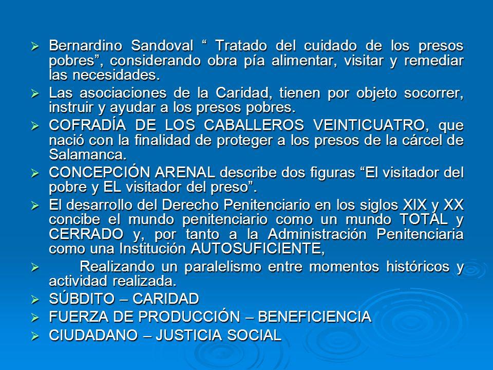 Bernardino Sandoval Tratado del cuidado de los presos pobres, considerando obra pía alimentar, visitar y remediar las necesidades. Bernardino Sandoval