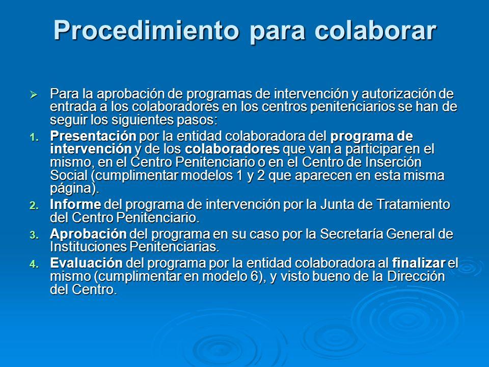 Procedimiento para colaborar Para la aprobación de programas de intervención y autorización de entrada a los colaboradores en los centros penitenciari