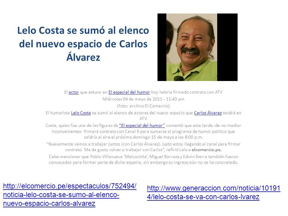 Lelo Costa se sumó al elenco del nuevo espacio de Carlos Álvarez El actor que estuvo en El especial del humor hoy habría firmado contrato con ATVactor