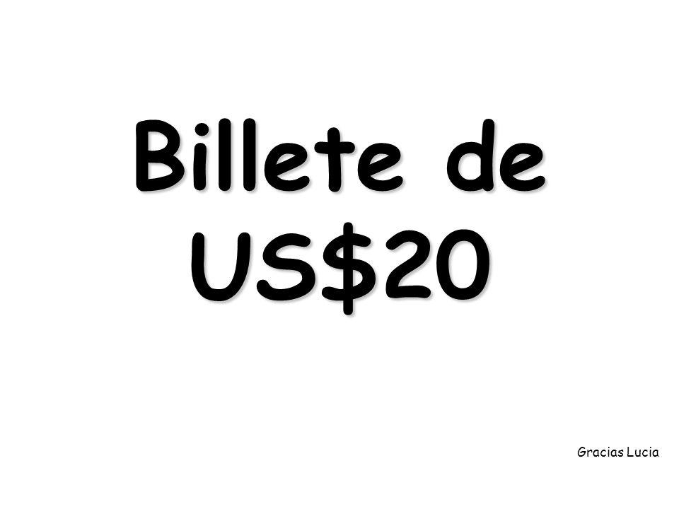 Billete de US$20 Gracias Lucia