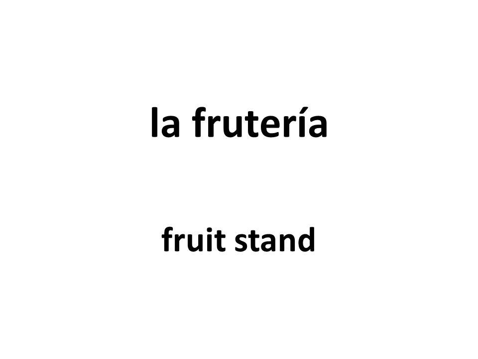 la frutería fruit stand