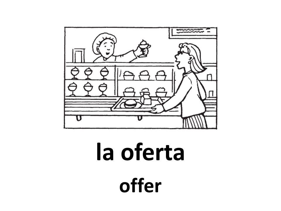 la oferta offer