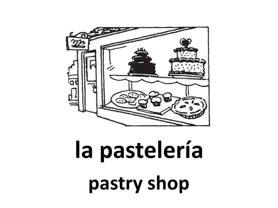 la pastelería pastry shop