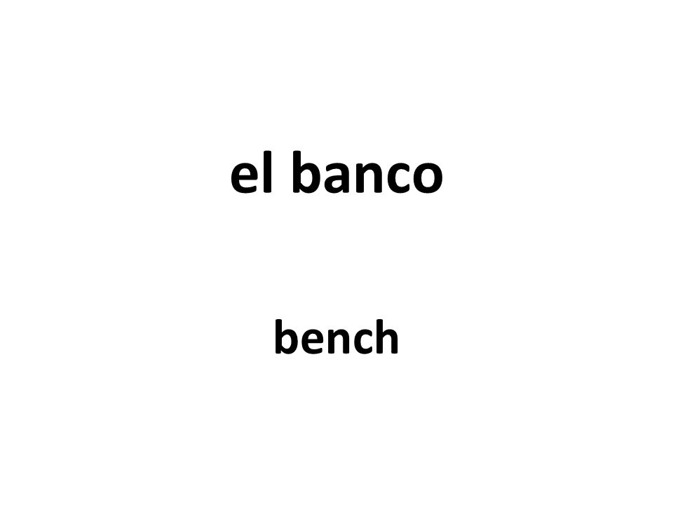 el banco bench