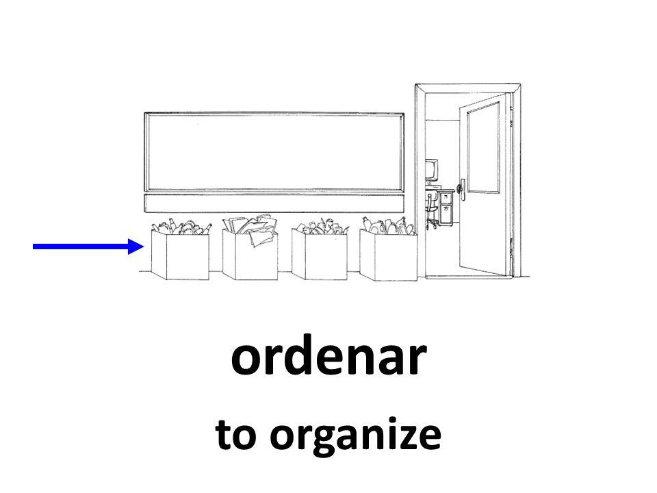 ordenar to organize