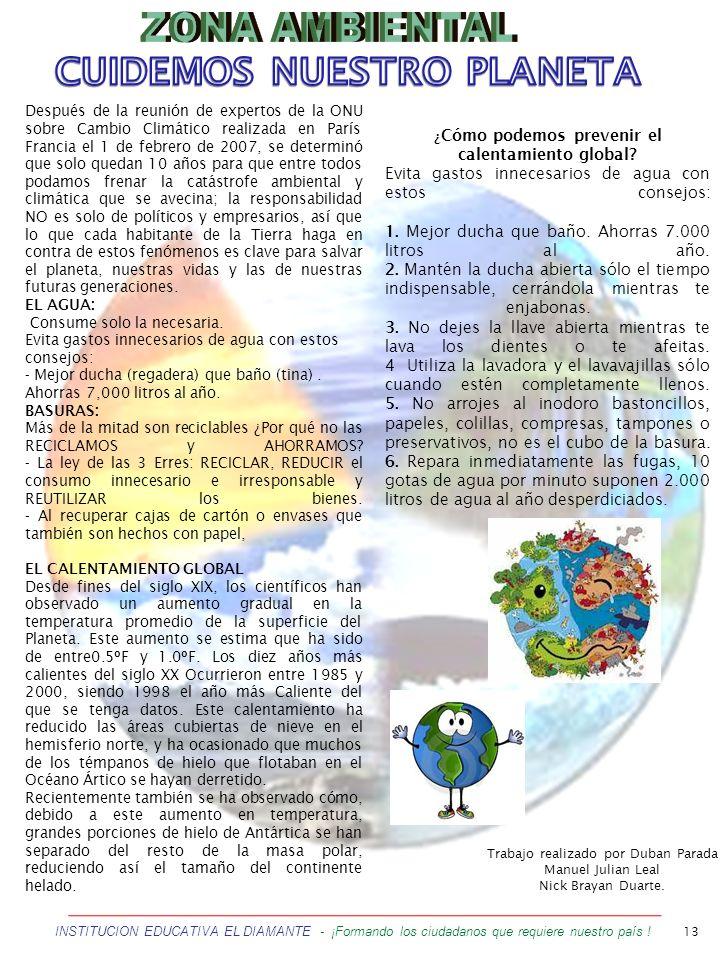 13 INSTITUCION EDUCATIVA EL DIAMANTE - ¡Formando los ciudadanos que requiere nuestro país ! Después de la reunión de expertos de la ONU sobre Cambio C