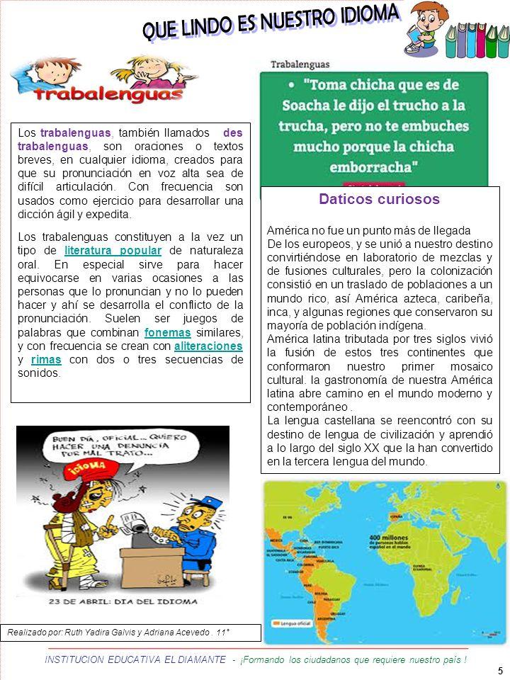 5 INSTITUCION EDUCATIVA EL DIAMANTE - ¡Formando los ciudadanos que requiere nuestro país ! hhhh Los trabalenguas, también llamados des trabalenguas, s