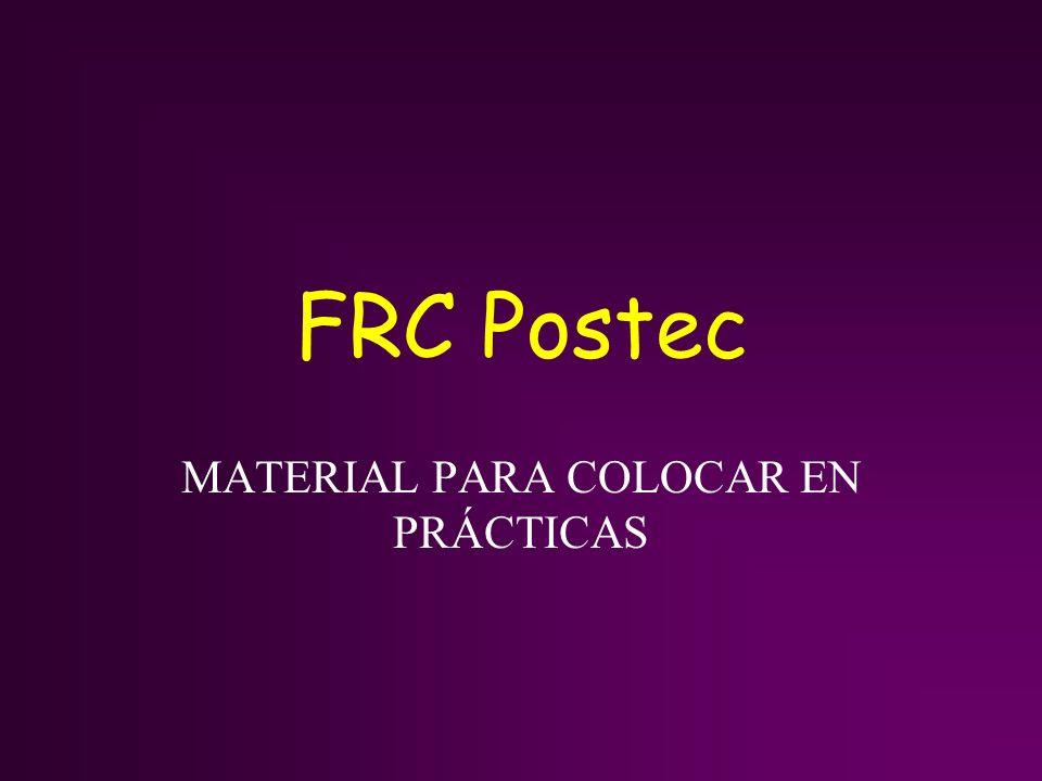 FRC Postec MATERIAL PARA COLOCAR EN PRÁCTICAS
