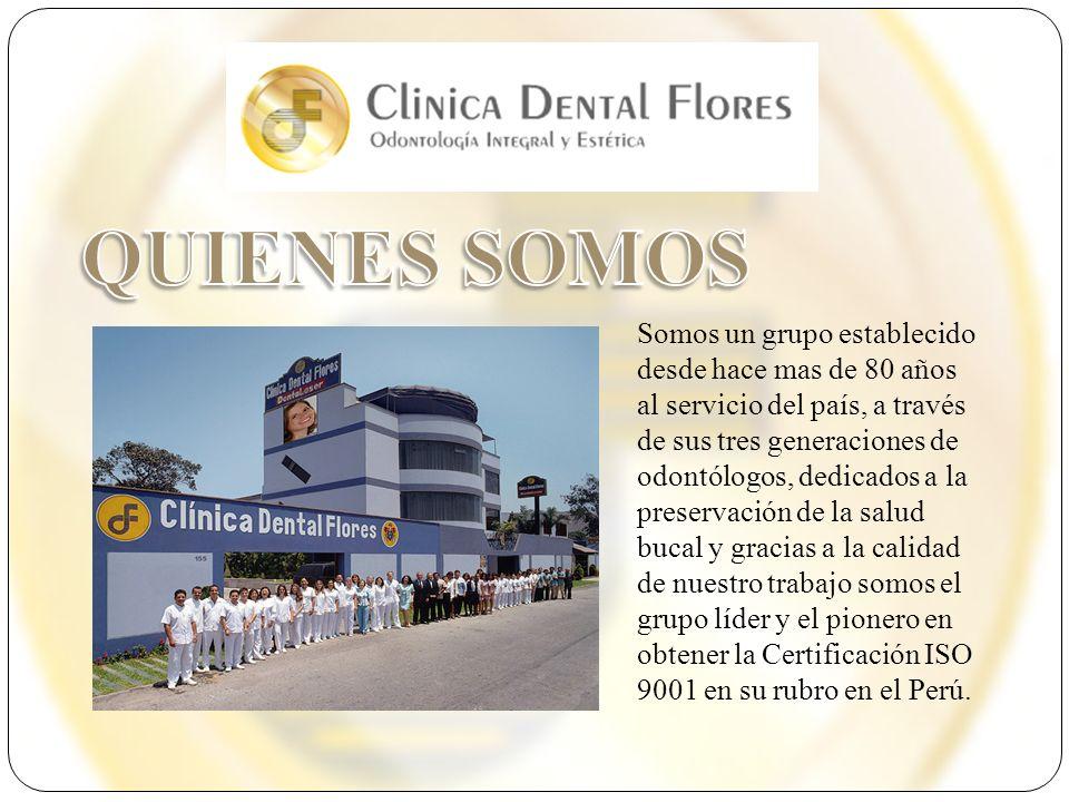Somos un grupo establecido desde hace mas de 80 años al servicio del país, a través de sus tres generaciones de odontólogos, dedicados a la preservaci