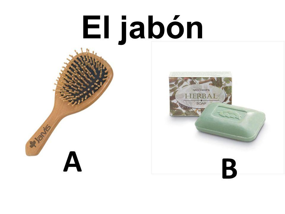 B El jabón A